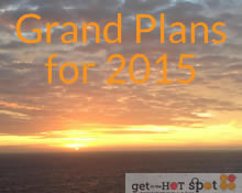 Grand plans for 2015